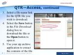 qtr access continued1