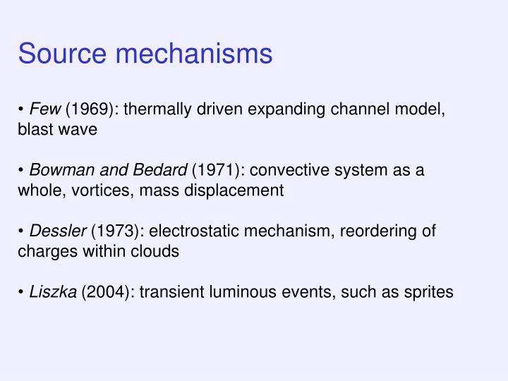 Source mechanisms