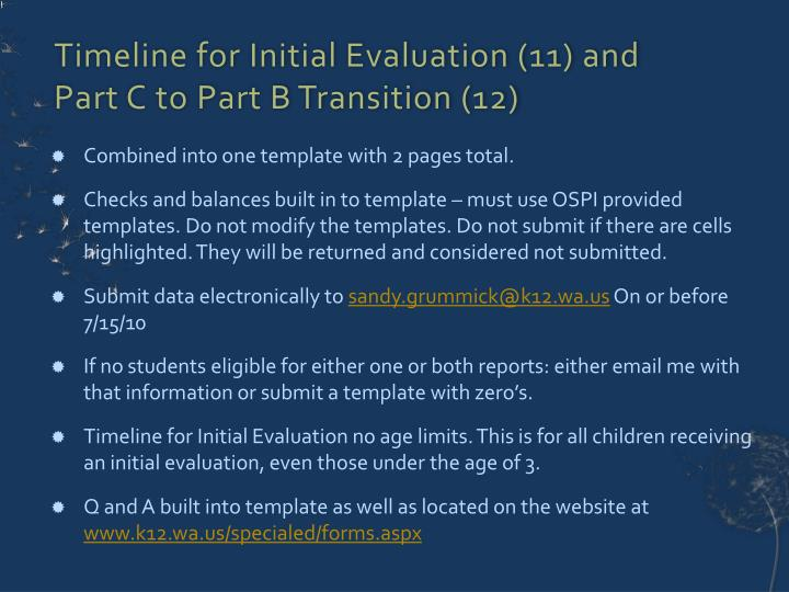 Timeline for Initial Evaluation (11) and Part C to Part B Transition (12)