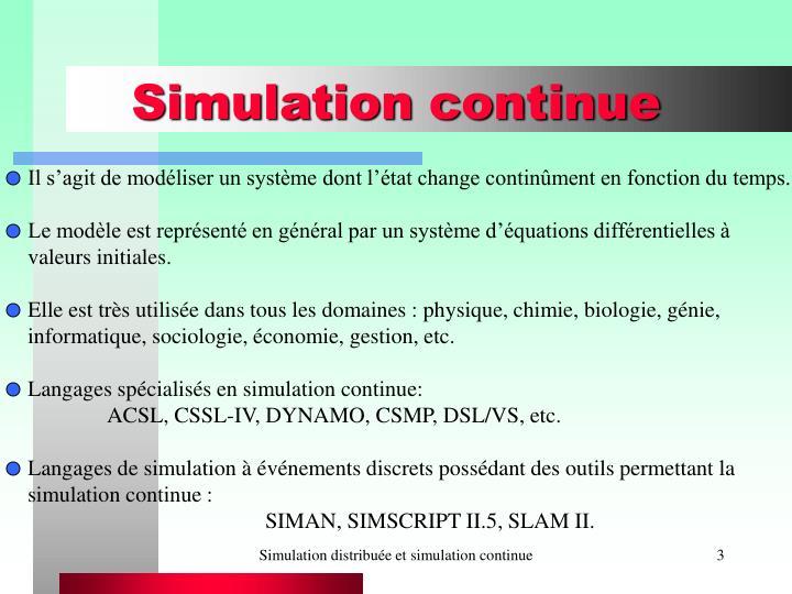 Simulation continue