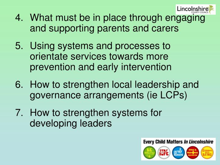 What must be in place through engaging and supporting parents and carers