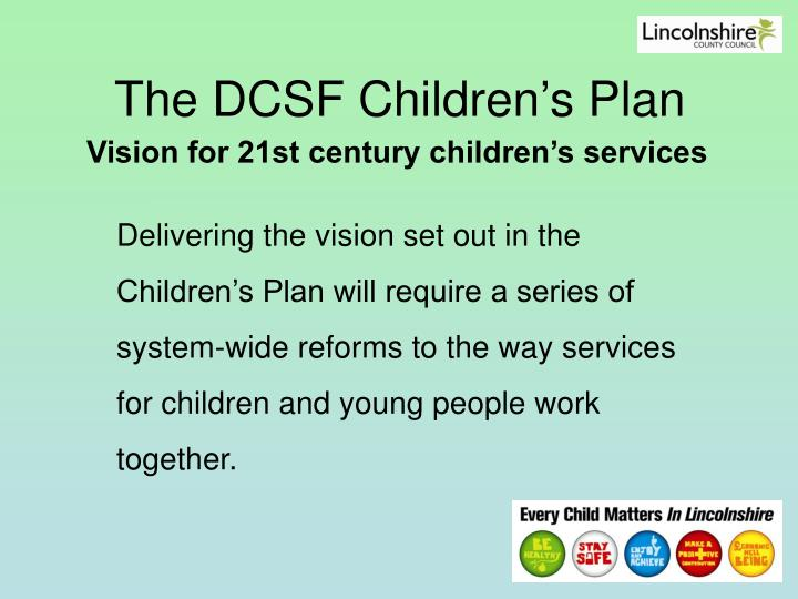 The dcsf children s plan