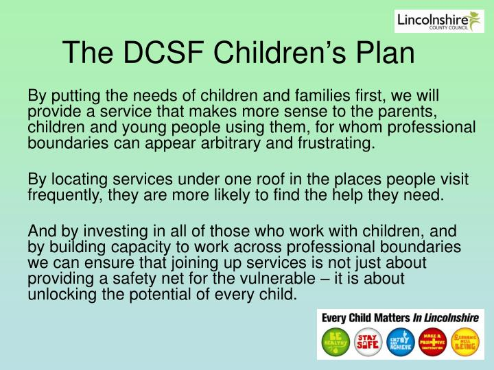 The DCSF Children's Plan