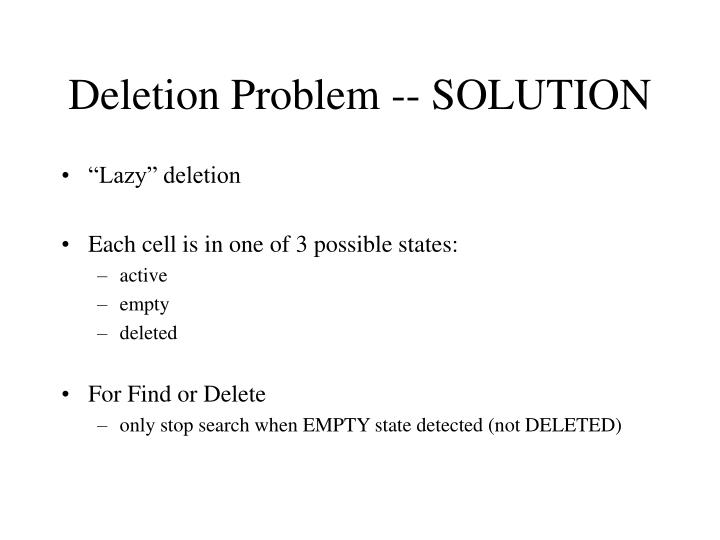 Deletion Problem -- SOLUTION
