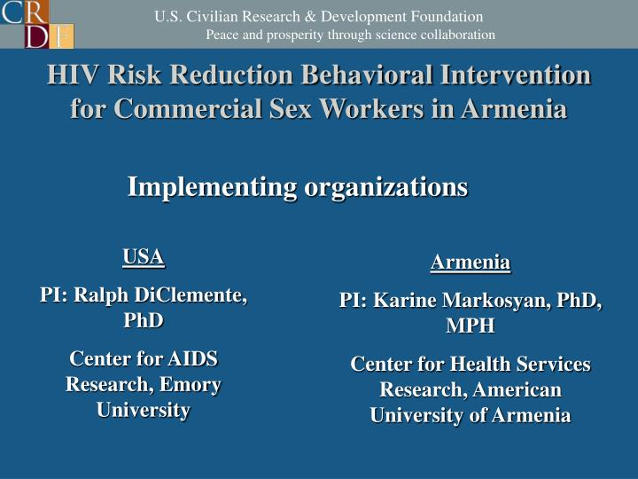 Hiv risk reduction behavioral intervention for commercial sex workers in armenia