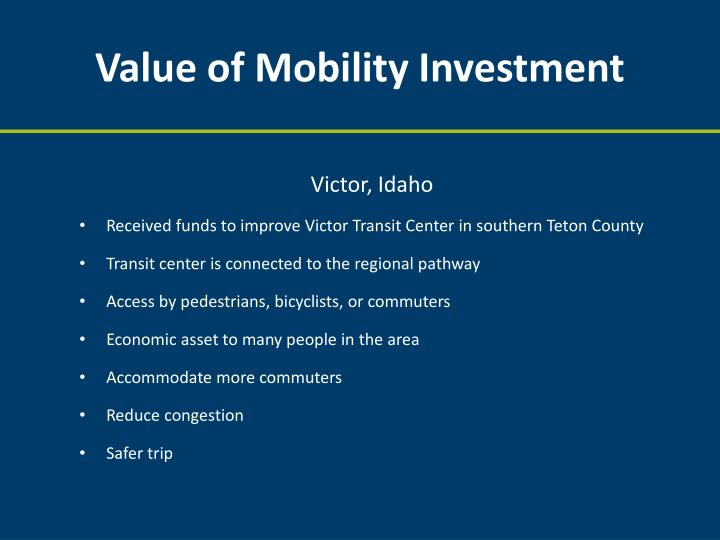 Value of Mobility Investment