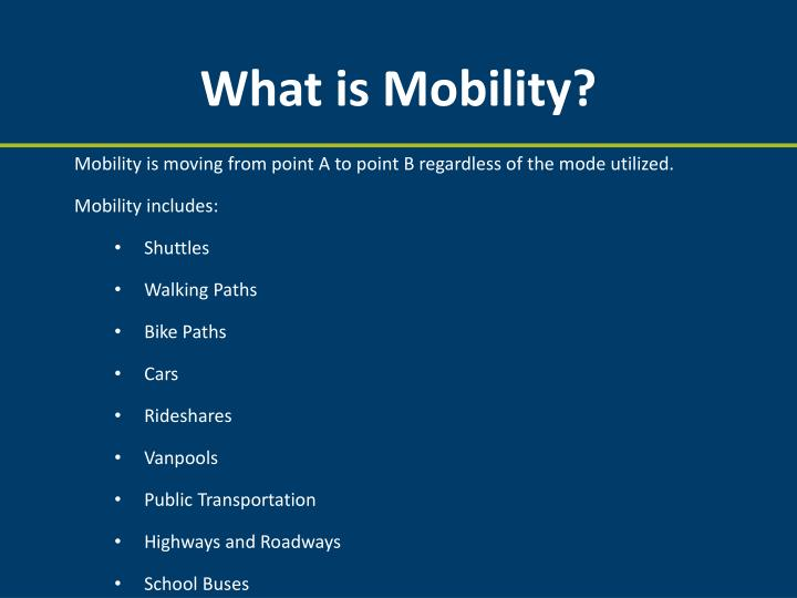 What is Mobility?