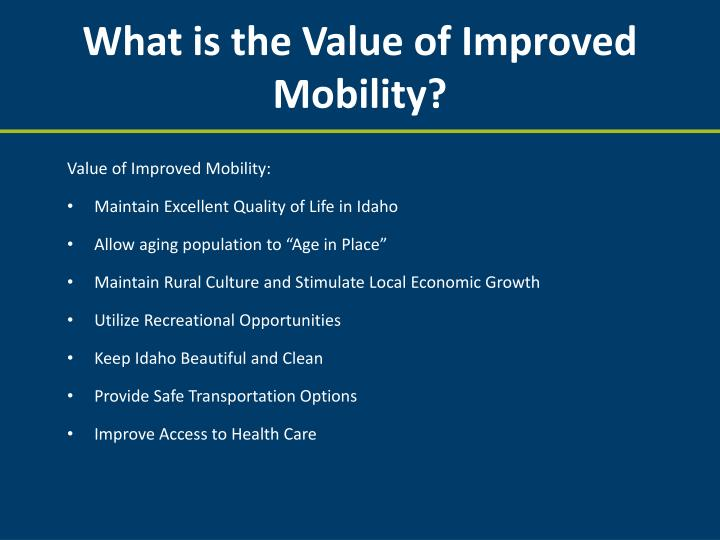 What is the Value of Improved Mobility?