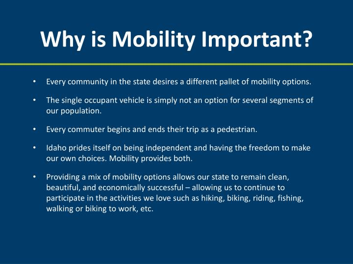 Why is Mobility Important?