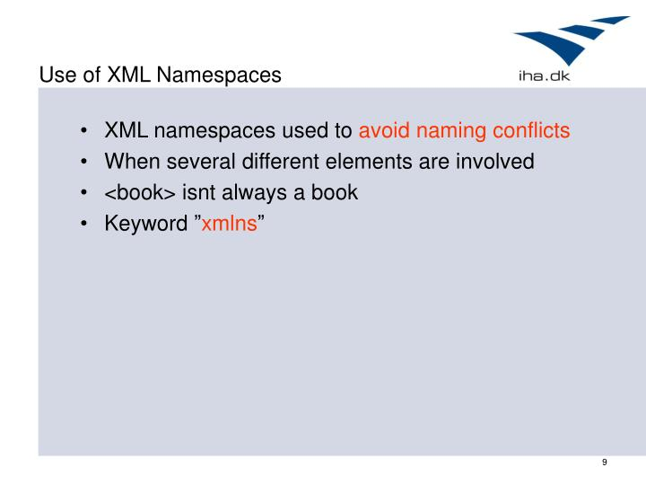 Use of XML Namespaces