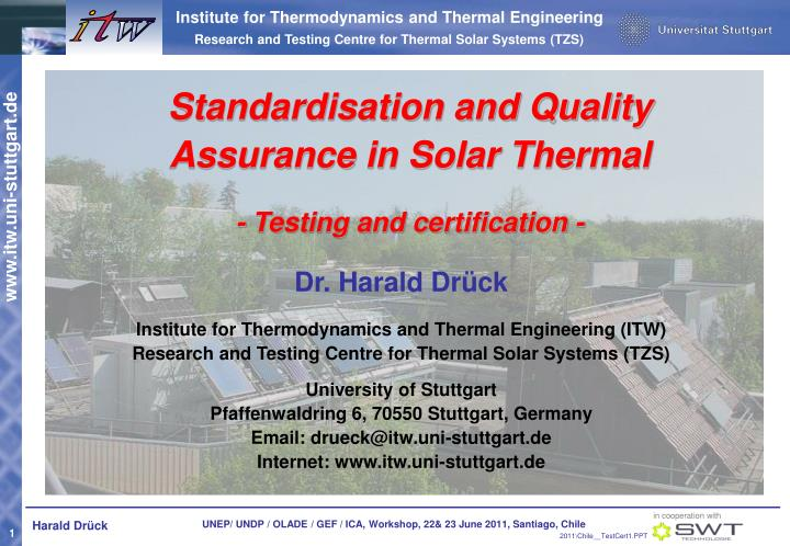 Standardisation and Quality Assurance in Solar Thermal