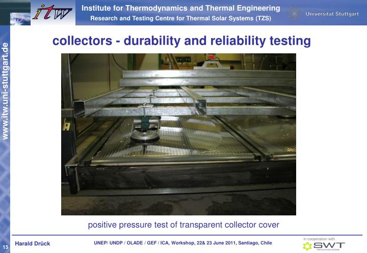 collectors - durability and reliability testing