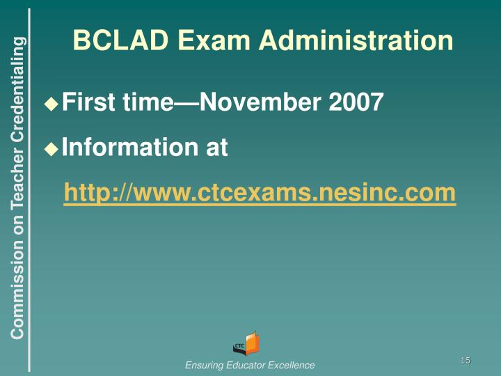 BCLAD Exam Administration