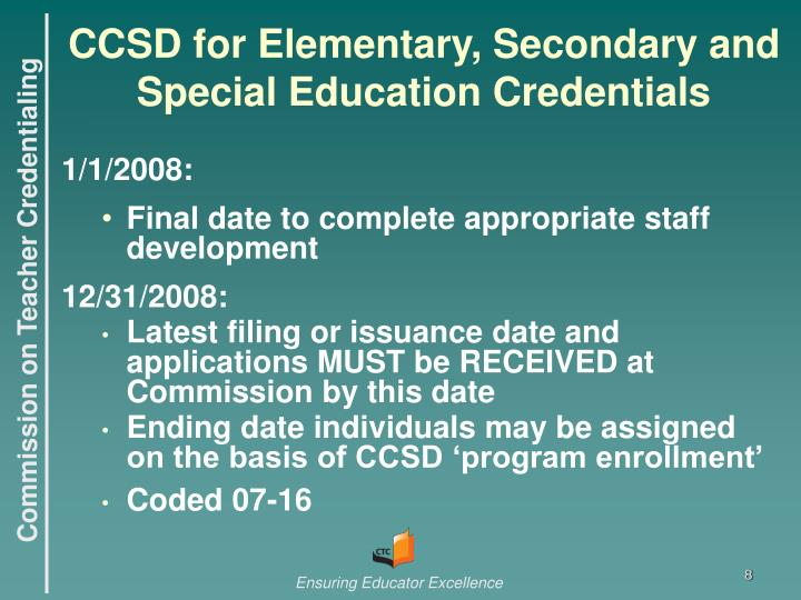CCSD for Elementary, Secondary and Special Education Credentials