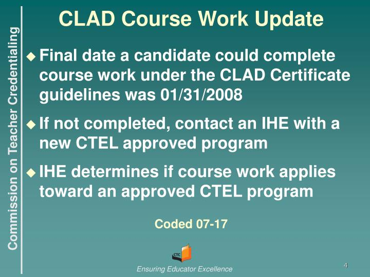 CLAD Course Work Update
