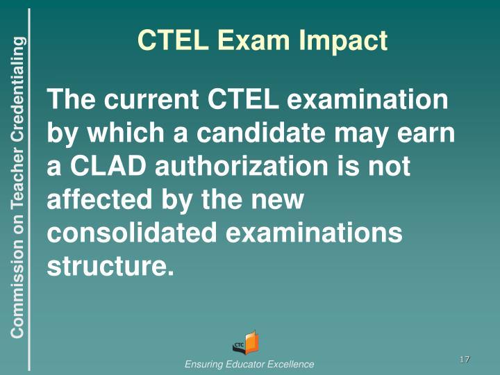 CTEL Exam Impact