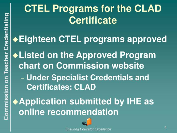Ctel programs for the clad certificate