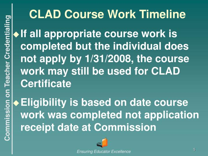 CLAD Course Work Timeline