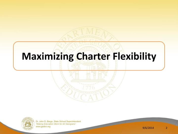 Maximizing Charter Flexibility