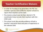 teacher certification waivers3