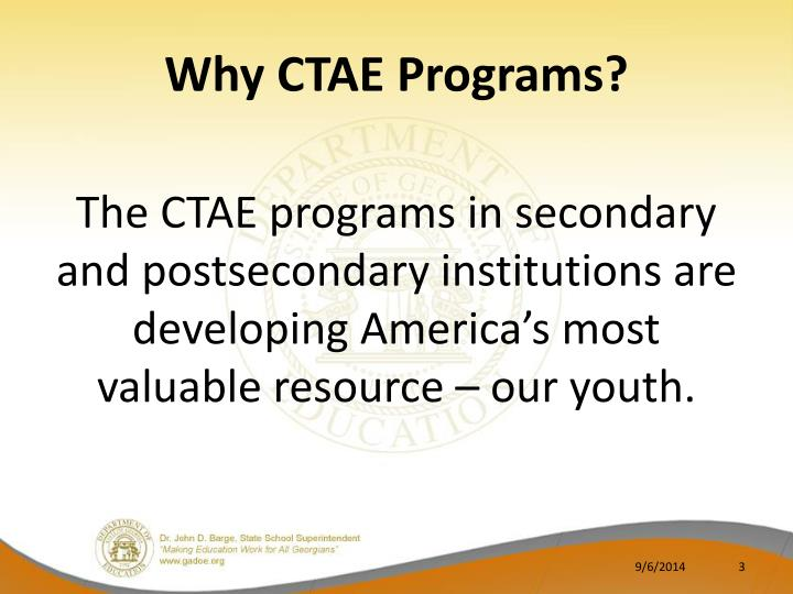 Why CTAE Programs?