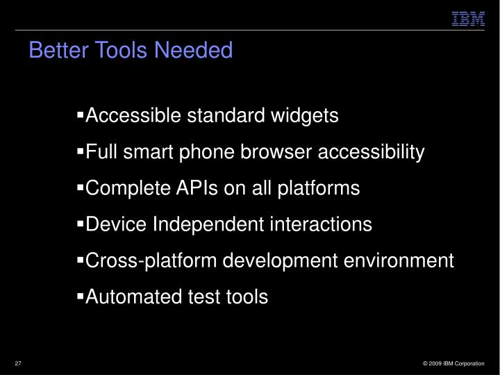 Better Tools Needed