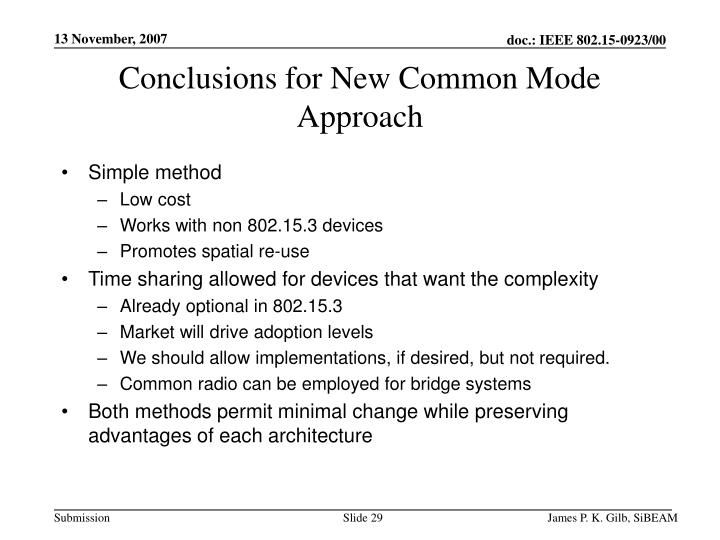 Conclusions for New Common Mode Approach