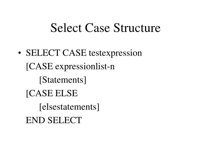 Select Case Structure
