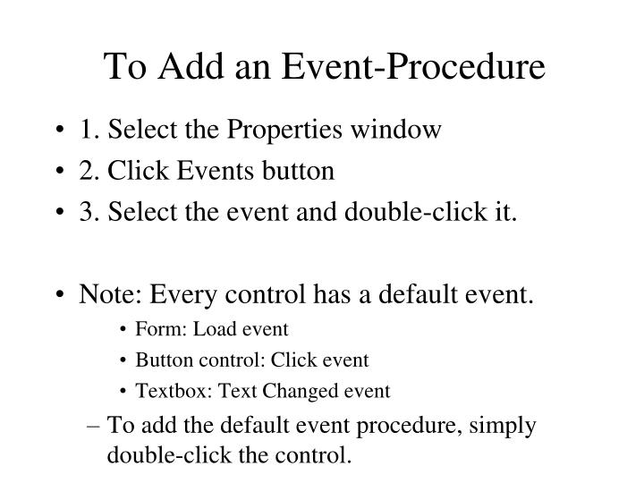To Add an Event-Procedure