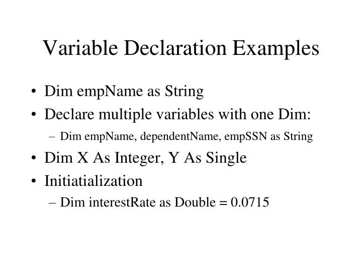 Variable Declaration Examples