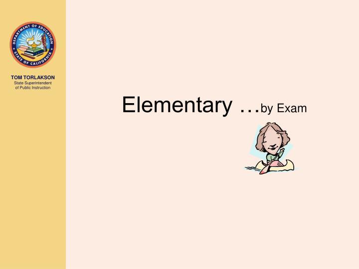 Elementary …