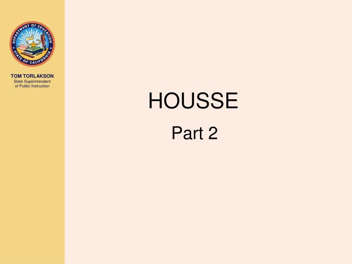 HOUSSE