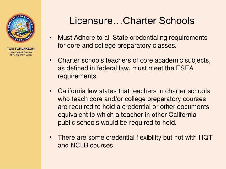 Licensure…Charter Schools