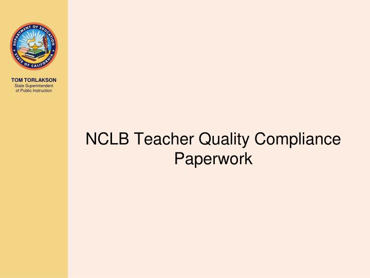 NCLB Teacher Quality Compliance Paperwork