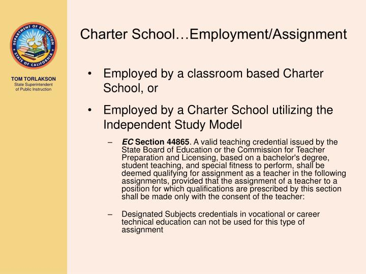 Charter School…Employment/Assignment