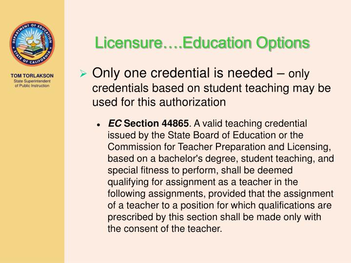 Licensure….Education Options