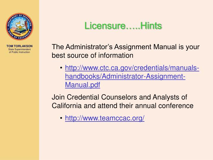 Licensure…..Hints