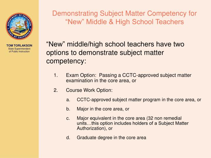 "Demonstrating Subject Matter Competency for ""New"" Middle & High School Teachers"