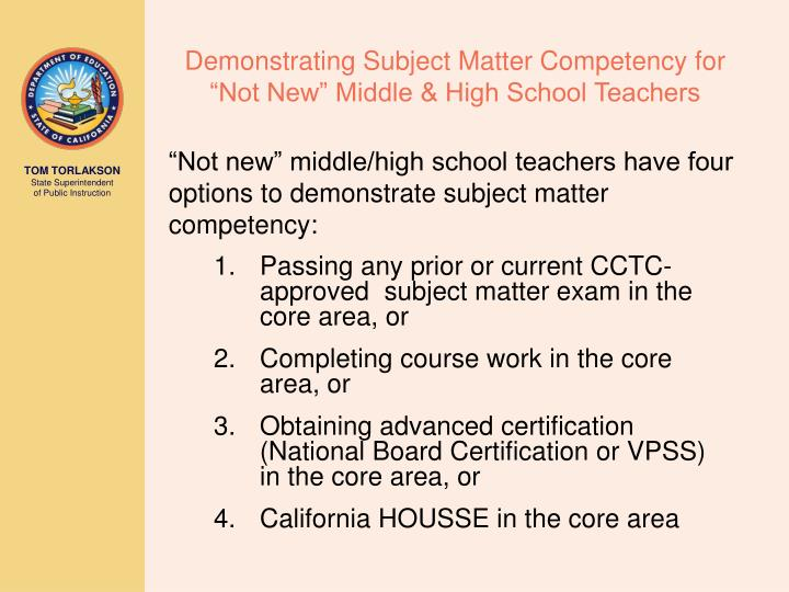 "Demonstrating Subject Matter Competency for ""Not New"" Middle & High School Teachers"