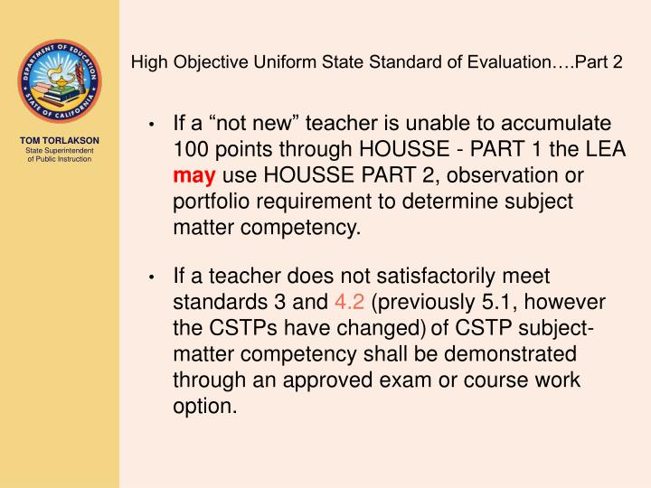 High Objective Uniform State Standard of Evaluation….Part 2