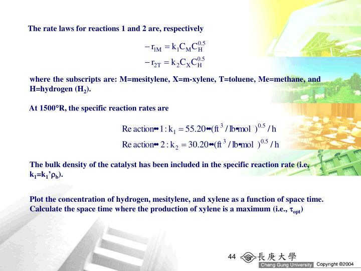 The rate laws for reactions 1 and 2 are, respectively