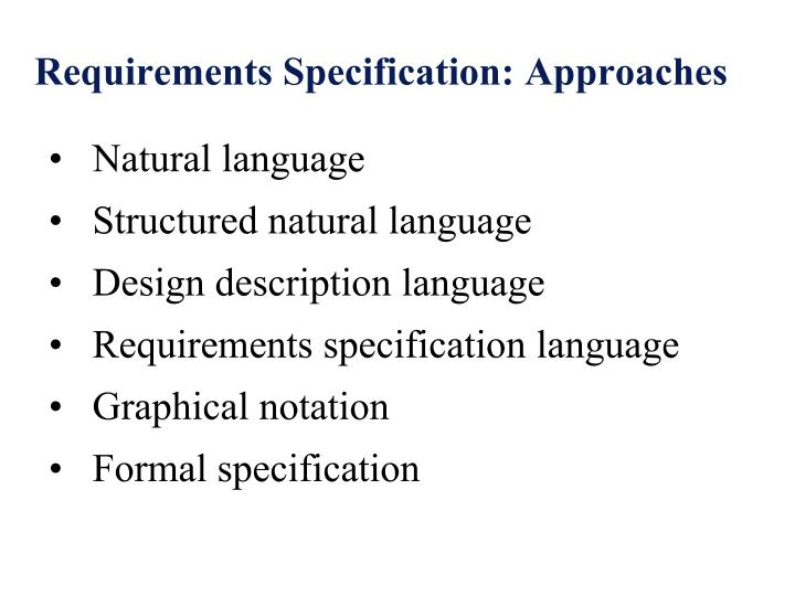 Requirements Specification: Approaches
