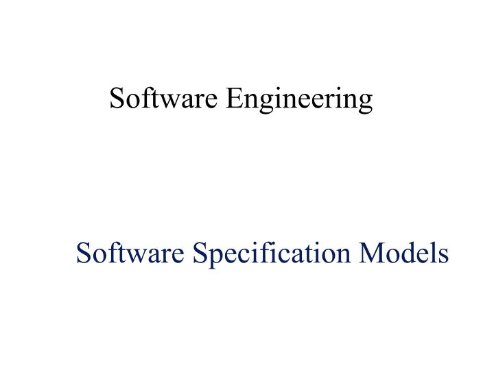 Software specification models