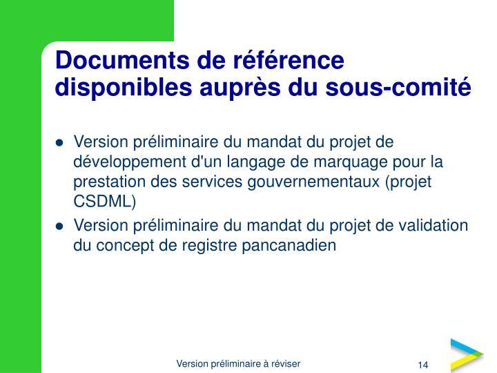 Documents de référence disponibles auprès du sous-comité