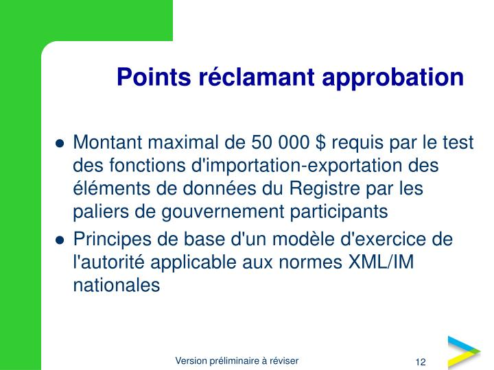 Points réclamant approbation