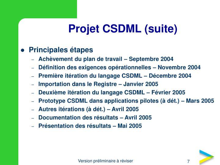 Projet CSDML (suite)