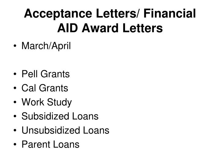 Acceptance Letters/ Financial AID Award Letters