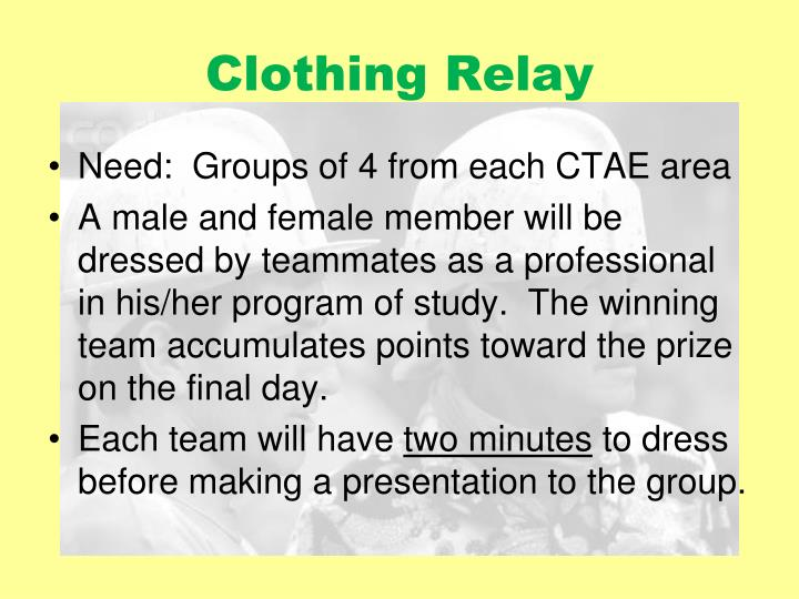 Clothing Relay