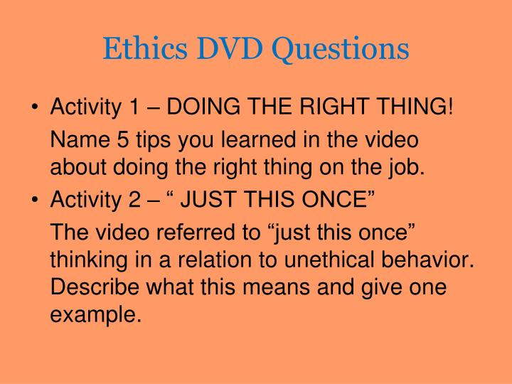 Ethics DVD Questions
