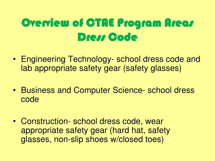 Overview of CTAE Program Areas Dress Code